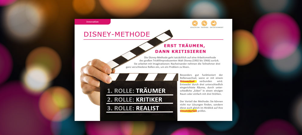 Disney-Methode: Erst träumen, dann kritisieren